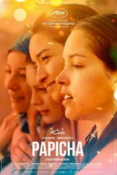 Papicha / Mounia Meddour, réal., scén. | Meddour, Mounia. Metteur en scène ou réalisateur. Scénariste. Producteur