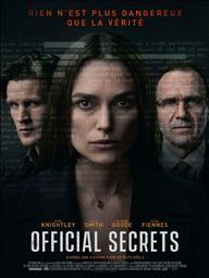 Official secrets / Gavin Hood, réal., scén. | Hood, Gavin (1963-....). Metteur en scène ou réalisateur. Scénariste