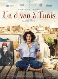 Divan à Tunis (Un) / Manele Labidi, réal.   Labidi, Manele. Metteur en scène ou réalisateur. Scénariste