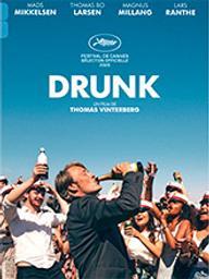 Drunk / Thomas Vinterberg, réal.   Vinterberg, Thomas (1969-....). Metteur en scène ou réalisateur. Scénariste